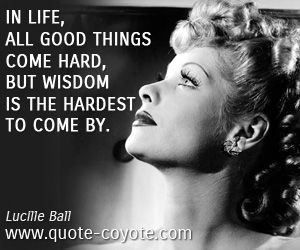 By Lucille Ball Quotes. QuotesGram Lucille Ball Quotes