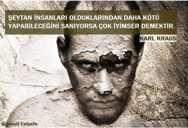 Şeytan insanları olduklarından daha kötü yapabileceğini sanıyorsa çok iyimser demektir. - Karl Kraus #sözler #anlamlısözler #güzelsözler #manalısözler #özlüsözler #alıntı #alıntılar #alıntıdır #alıntısözler