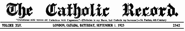 The Catholic Record, Sept. 1, 1923.