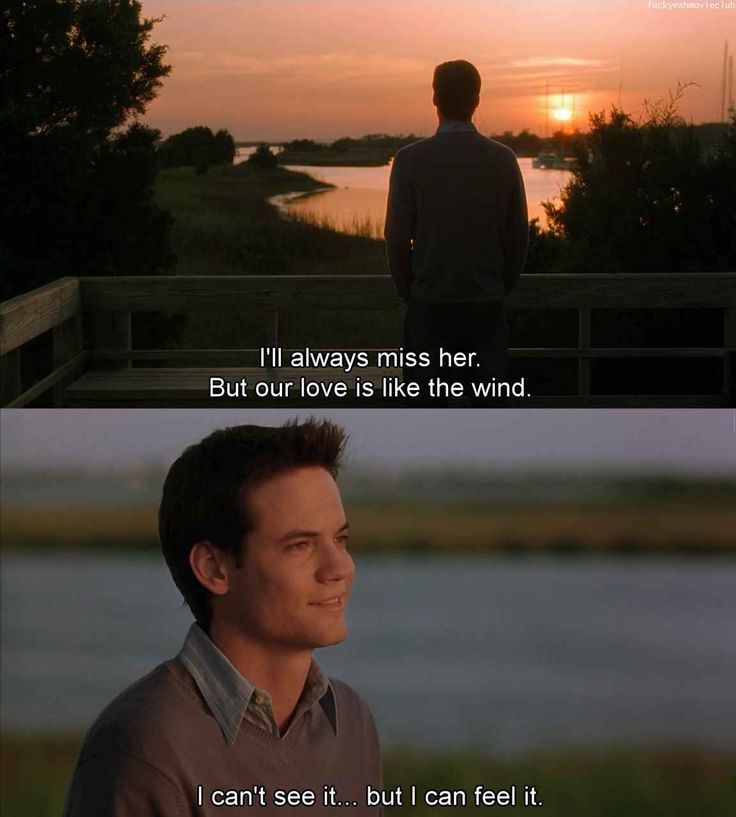 Landon After Jamie's Death. A Walk To Remember. One of my favorite quotes, it reminds me of God's love.  You can't always see, but you feel it!