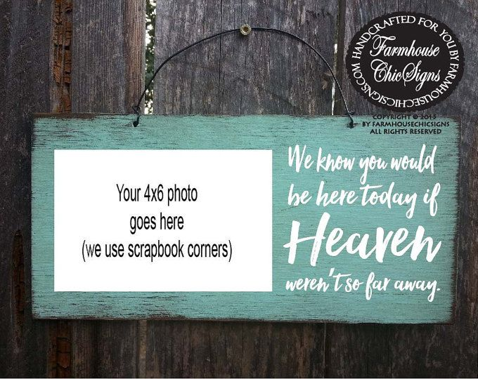 If Heaven Werent So Far Away HEAVEN Sign Wedding