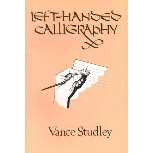 Left-Handed Calligraphy. Cause I am left-handed and suffering from a terrible handwriting all my life and this book promises to be giving good tips in doing something to improve this. I would love to be able to do calligraphy for an art project of mine...