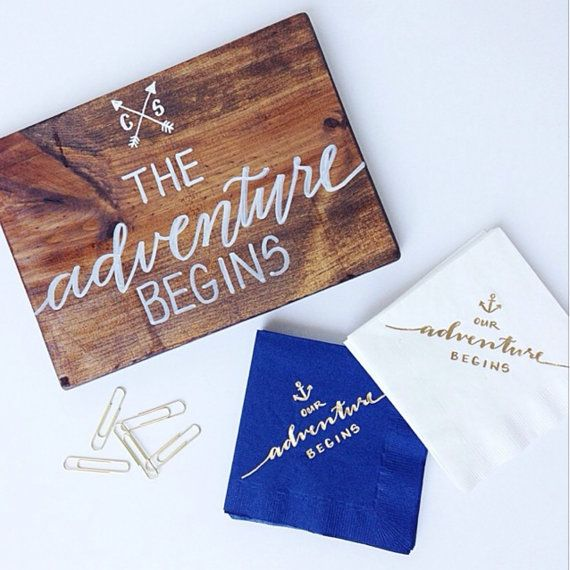 The Adventure Begins - a sweet sign to display or gift to the bride and groom at a #nautical or #preppy #wedding | via LH Calligraphy