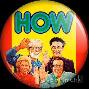 Retro Kids TV Badge/Magnet - How ~ www.powdermonki.co.uk ~