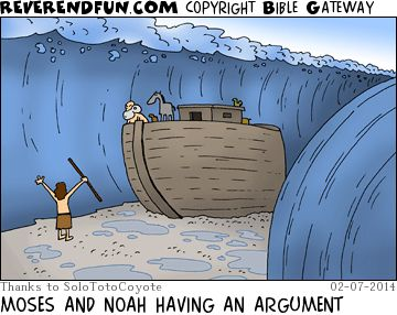 MOSES AND NOAH HAVING AN ARGUMENT