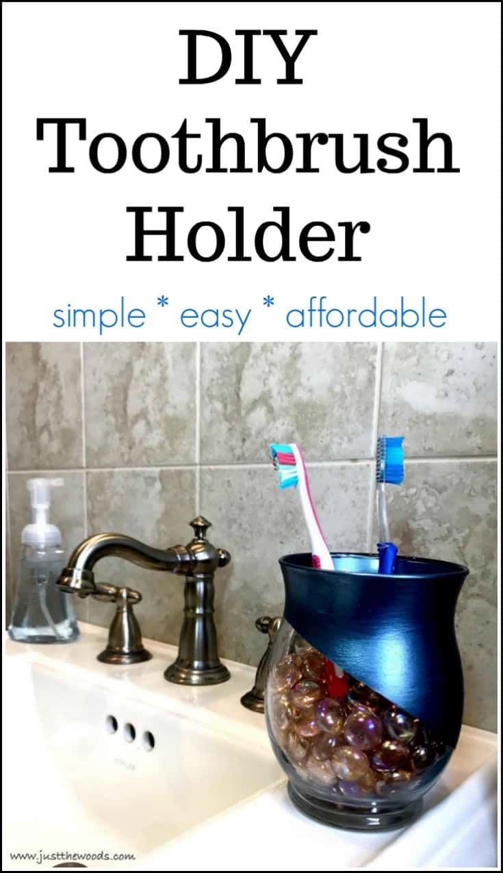 DIY Toothbrush Holder - Simple Easy Affordable