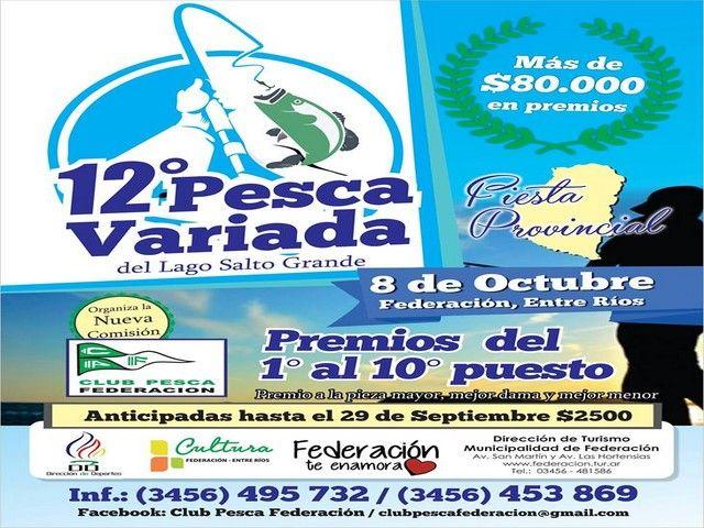 ¿Te gusta pescar? El 8 de Octubre Federación XII Fiesta Provincial de la Pesca Variada del Lago de Salto Grande. https://goo.gl/Mjo8TT
