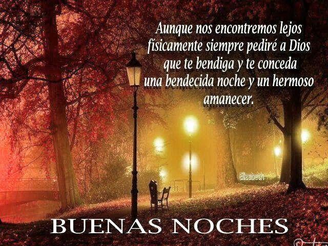 Dios te bendiga, buenas noches. | Romántica y sensible
