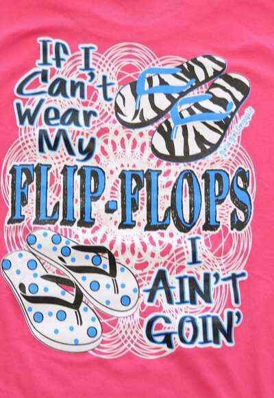 Flip Flops Quotes - If I can't wear my flip flops, I ain't going!