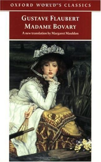 Madame Bovary - one of my all-time favorites
