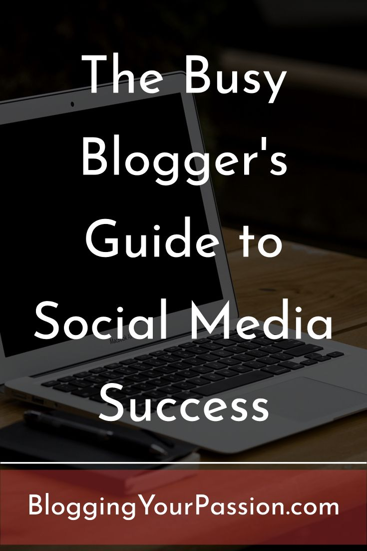 The Busy Blogger\'s Guide to Social Media Success http://bloggingyourpassion.com/the-busy-bloggers-guide-to-social-media-success/?utm_campaign=coschedule&utm_source=pinterest&utm_medium=Jonathan%20Milligan%20%7C%20Blogging%20Your%20Passion%20%7C%20Tips%2C%20Strategies%20and%20Ideas&utm_content=The%20Busy%20Blogger%5Cand%23039%3Bs%20Guide%20to%20Social%20Media%20Success