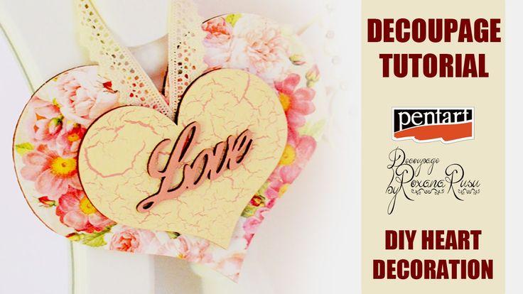 Decoupage Tutorial - DIY heart decoration - Découpage - Decopage with ...