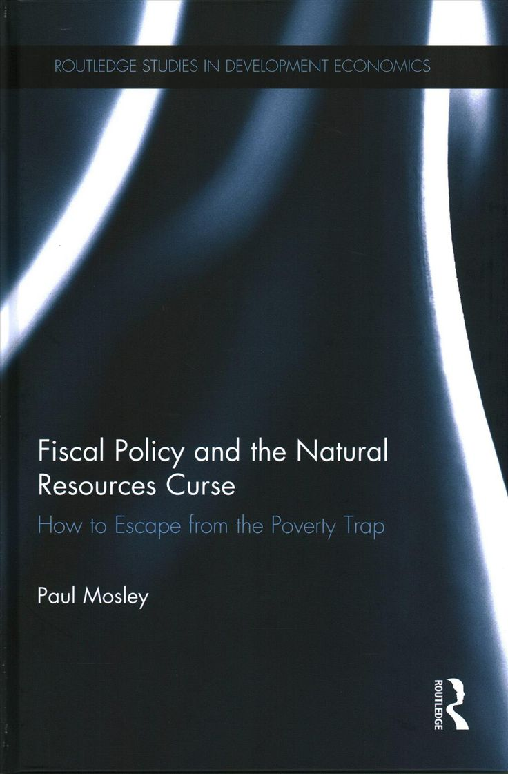 Fiscal Policy and the Resources Curse: How to Escape from the Poverty Trap