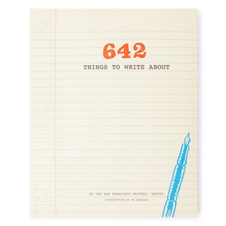 642 THINGS TO WRITE ABOUT | Creative Writing Prompts | UncommonGoods