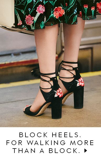 block heels for walking more than a block.