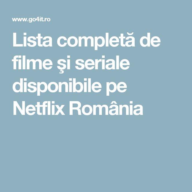 Lista completă de filme şi seriale disponibile pe Netflix România