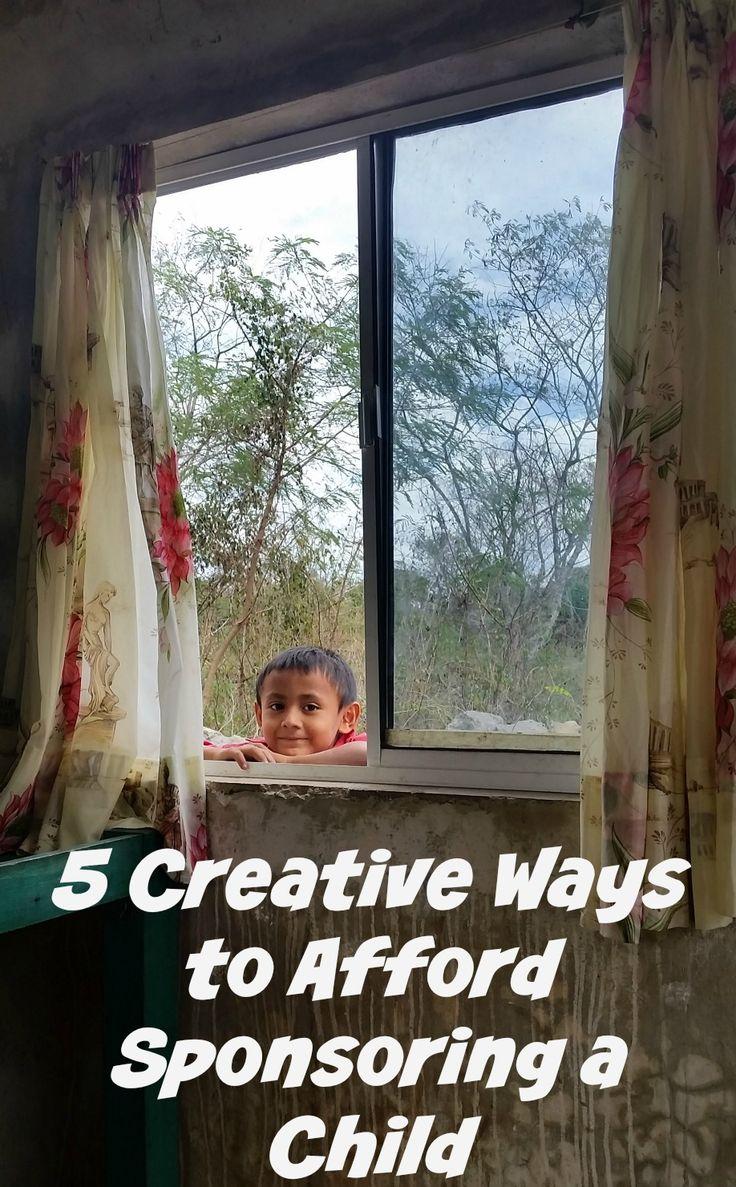 Five Creative Ways to Afford Sponsoring a Child   #BlogUnbound #CelebratingUnbound