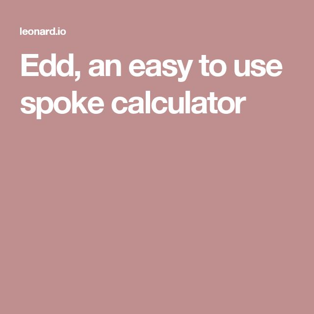 Edd, an easy to use spoke calculator