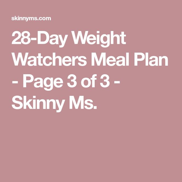 28-Day Weight Watchers Meal Plan - Page 3 of 3 - Skinny Ms.