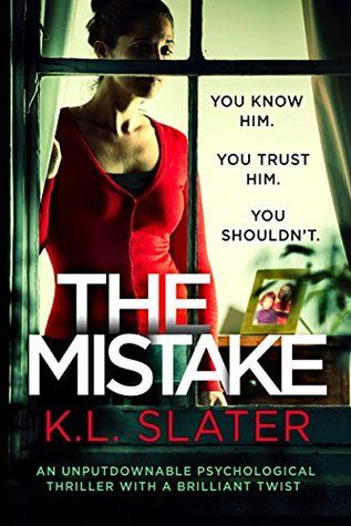 The Mistake by K.L. Slater is a gripping thriller that will keep you up all night, from the top ten bestselling author of Blink, Liar and Safe with Me. ou think you know the truth about the people …