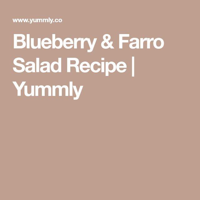 Blueberry & Farro Salad Recipe | Yummly