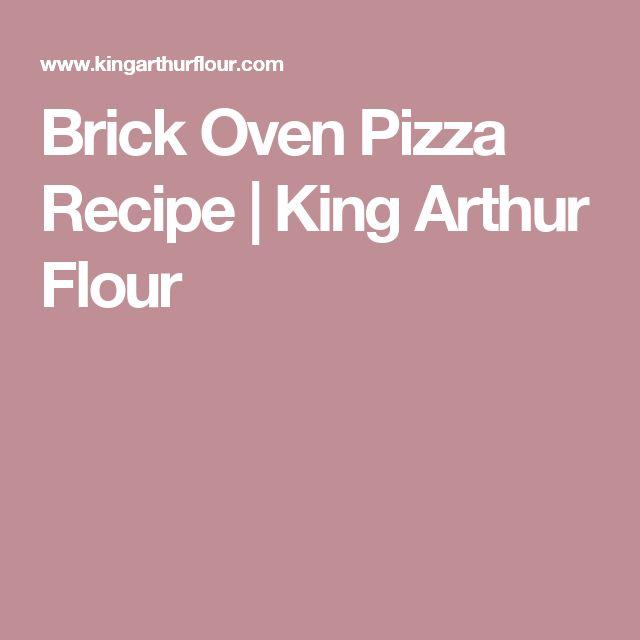 Brick Oven Pizza Recipe | King Arthur Flour