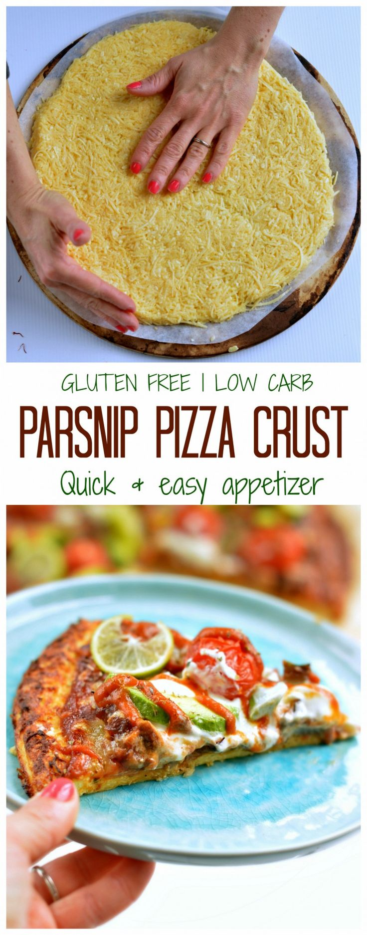 LOW CARB Parsnip Pizza Crust only 4 ingredients ready in 10 minutes. A great appetizer loaded with vegetables.