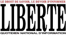 """liberte le quotidien algerien d'informations générales -Liberté qui adopte la devise """"Le droit de savoir, le droit d'informer"""""""