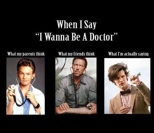 Although, any of these are made of awesome. Especially when you're doctor who!!!