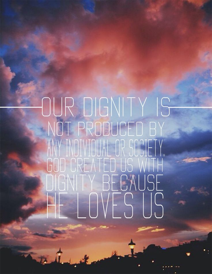 HUMAN DIGNITY IS..