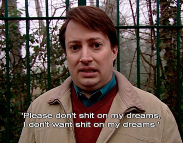 Peep Show - forever toeing the line between comedy and painfully accurate tragedy.