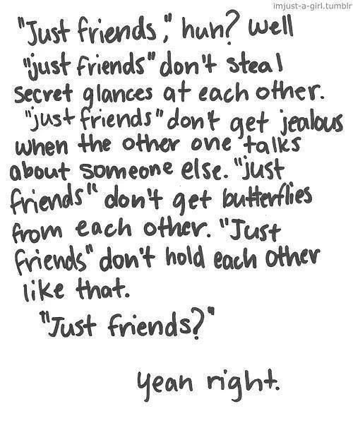 """Just friends """