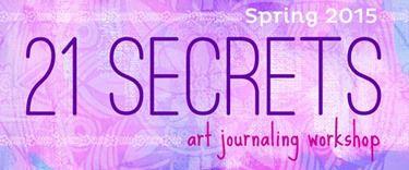 Melita Bloomer - 21 Secrets Spring 2015 Art Journaling Workshop