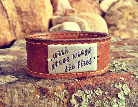 One Of A Kind Hand Stamped Cuff Bracelet Made From Vintage Belt: With Brave Wings She Flies
