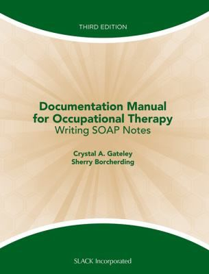How to Write Occupational Therapy Soap Notes