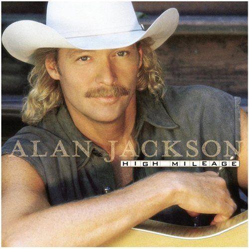 Alan Jackson - High Mileage - Amazon.com Music