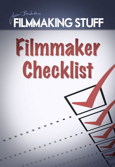 The Official 65 Step Film Production Checklist - i tend to disagree with many things but there is good advice in there