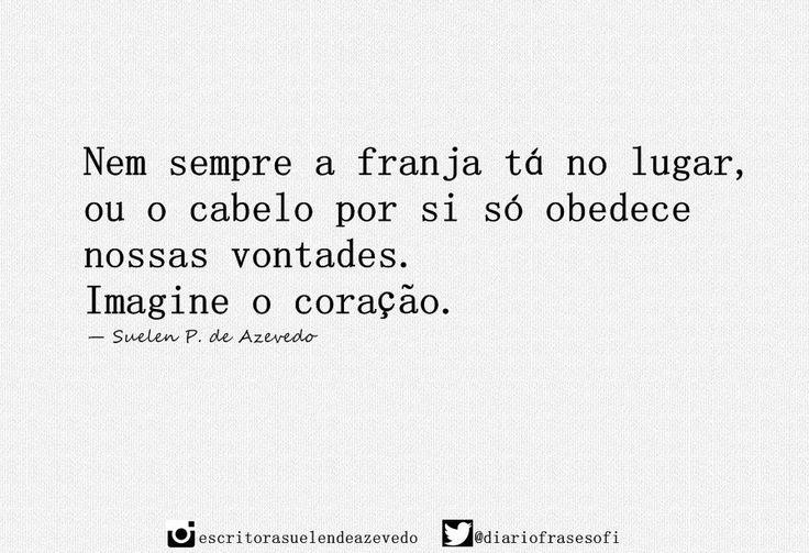 Imagine o coração.  (@diariofrasesofi) | Twitter