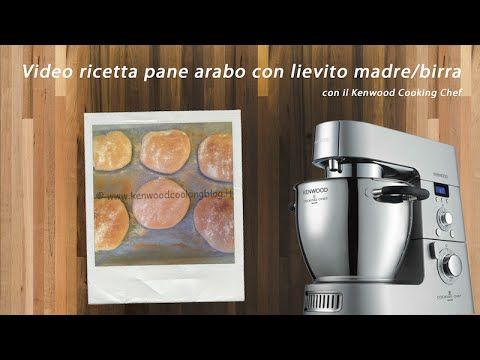 Video ricetta pane arabo con lievito madre o di birra Kenwood | Kenwood Cooking Blog
