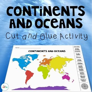 If you are teaching your students about the Continents and Oceans of the World, this cut and glue activity activity is a fun activity, assessment, or homework assignment.