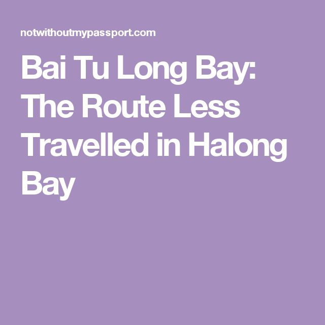 Bai Tu Long Bay: The Route Less Travelled in Halong Bay