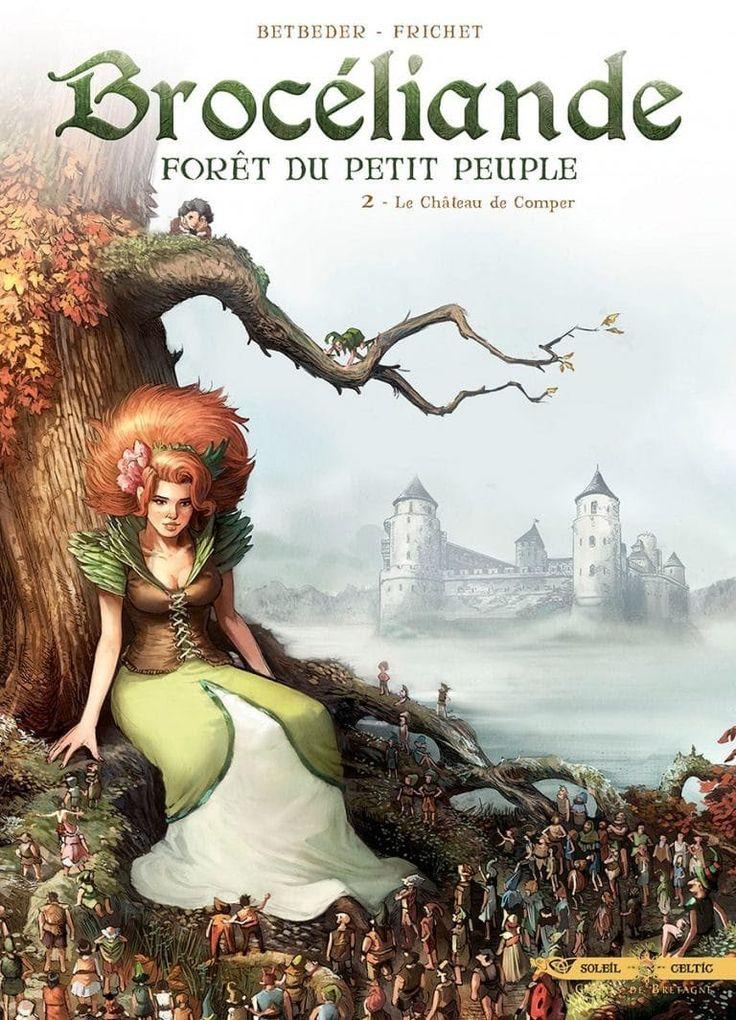 Bande dessinée. Brocéliande, forêt du petit peuple - tome 2 : le château de Comper -