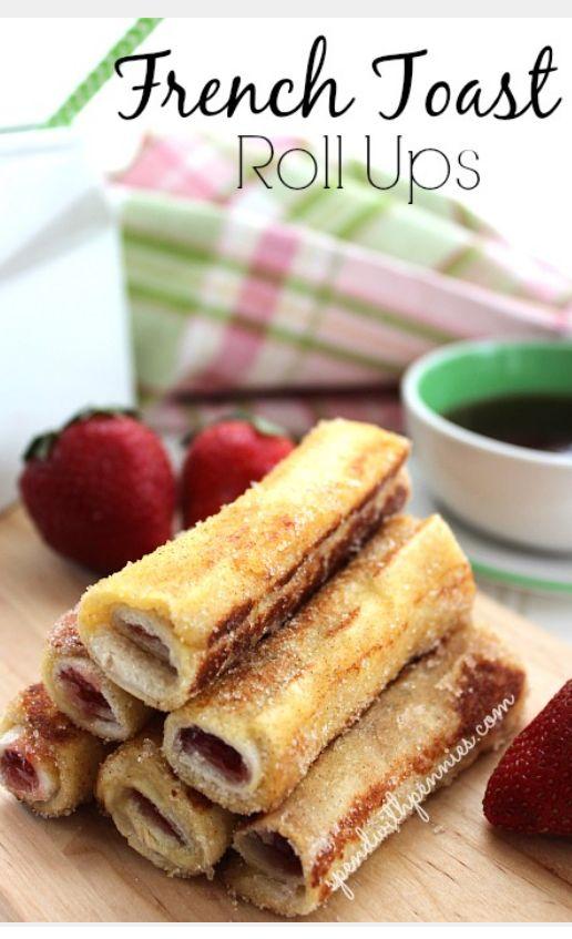 French Toast Roll Ups | breakfast ideas | Pinterest