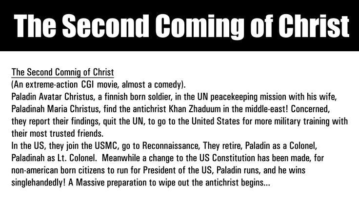 Kristuksen Toinen Tuleminen. (lausuntatapa: Phällodin Ävvataa Khraists). Khan Zhaduum, punertavaihoinen, mustakarvainen pikkunilkki, polttomerkitsee paikallisia puolikuilla, niistä aivottomia tappajia, sotii lauraasiassa. USA:ssa Paladin kamuineen saa Philadelphia Experimentistä tutun näkymättömyyden toimimaan (perustuu Einsteinin Unified Field Theoryyn), koko laivasto onkin näkymätön! WW 3, The last war to end all wars!