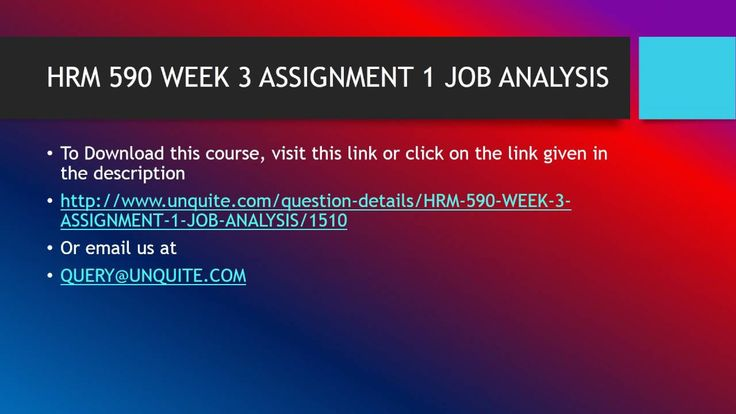 Hrm  Week  Assignment  Job Analysis To View More Click On