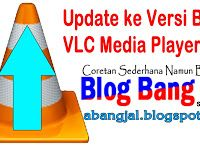 Cara Update VLC Media Player