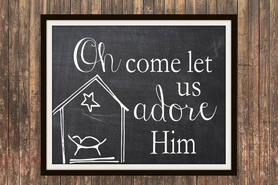 Oh Come Let Us Adore Him Christmas carol art typographic chalkboard print 5x7, 8x10, 11x14, 12x16, 16x20