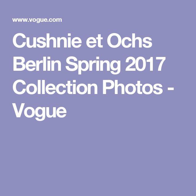 Cushnie et Ochs Berlin Spring 2017 Collection Photos - Vogue