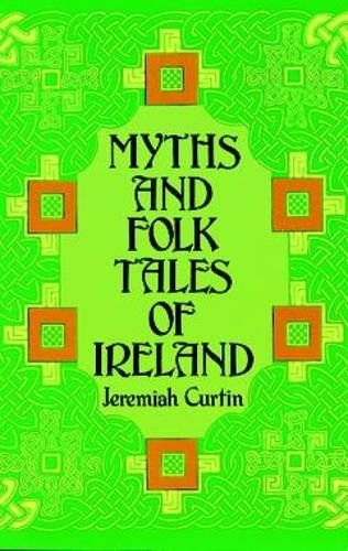 Myths and Folk Tales of Ireland by Jeremiah Curtin http://www.amazon.com/dp/0486224309/ref=cm_sw_r_pi_dp_Sfojxb0RS6TW3