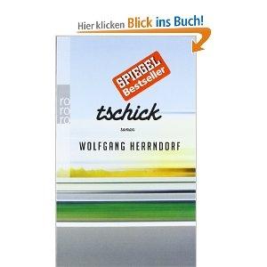 Tschick: Amazon.de: Wolfgang Herrndorf: Bücher